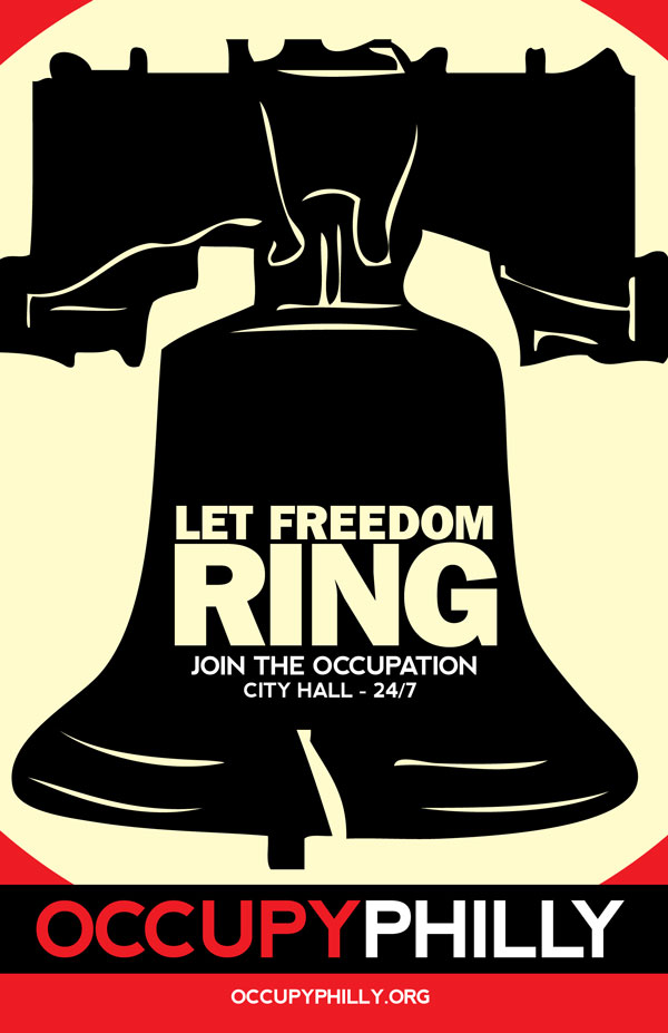 Let Freedom Ring Poster - Occupy Philly